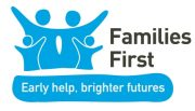 Families First - Early help, brighter futures